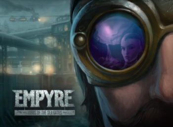 Empyre: Lords of the Sea Gates Will Rise From The Oceans This Fall