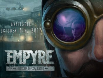 Empyre: Lords of the Sea Gates to Rise onto Steam on October 4