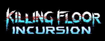 Killing Floor: Incursion Brings Co-op Survival Horror to  PlayStation®VR Today