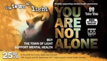 Digital Sales of The Town of Light to Directly Benefit Mental Health Awareness in Partnership with Take This, Inc.
