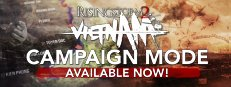 RISING STORM 2: VIETNAM — MP Campaign Introduces  Timeline Driven Battles Spanning the Years from 1965-1975