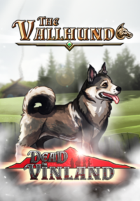 "New Dead In Vinland DLC ""The Vallhund"" Adds Canine Companion to Critically Acclaimed Survival Management Game"