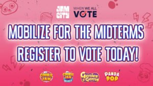Jam City Teams With When We All Vote To  Mobilize Voter Registration In Advance  Of The Midterm Elections