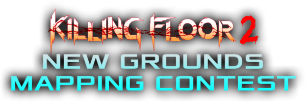 Killing Floor 2 New Grounds Mapping Contest Winners Awarded a Total of $50,000 in Prizes