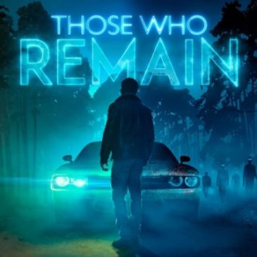 Psychological Adventure-Thriller Those Who Remain Out Now