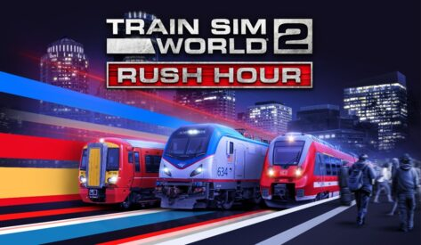 Dovetail Games Announces Train Sim World 2: Rush Hour, Challenging Players to Master Busy Commuter Timetables