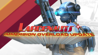 Larcenauts: Immersion Overload Update Re-Loads VR's First Multiplayer Hero Shooter  with New Game Features